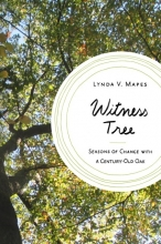 The witness tree by Lynda V. Mapes