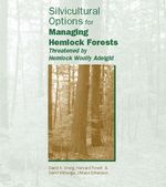 Managing Hemlock Forests